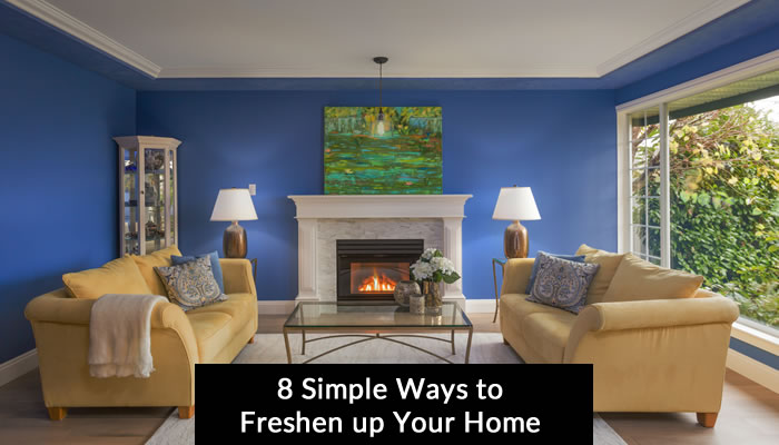 8 Simple Ways to Freshen up Your Home