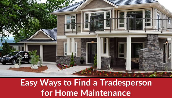 Easy Ways to Find a Tradesperson for Home Maintenance