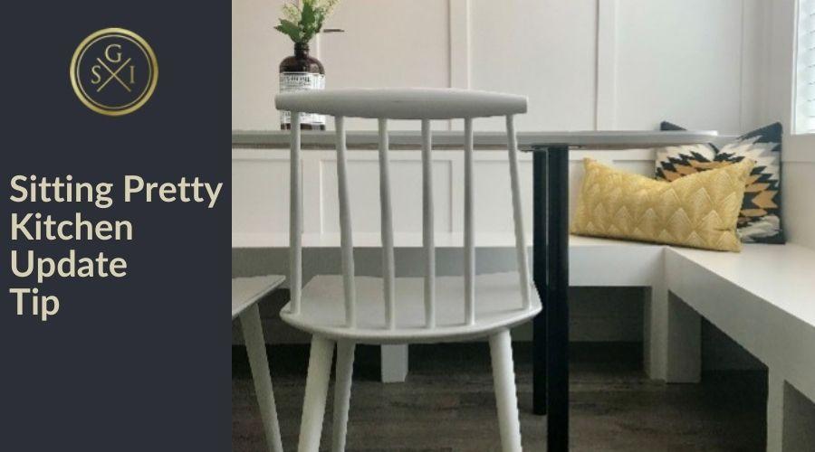Sitting Pretty Kitchen Update Design Tip
